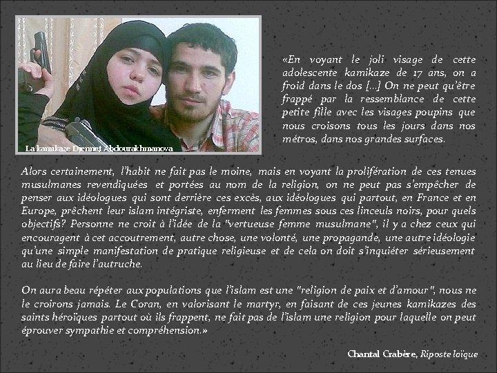 La kamikaze Djennet Abdourakhmanova «En voyant le joli visage de cette adolescente kamikaze de