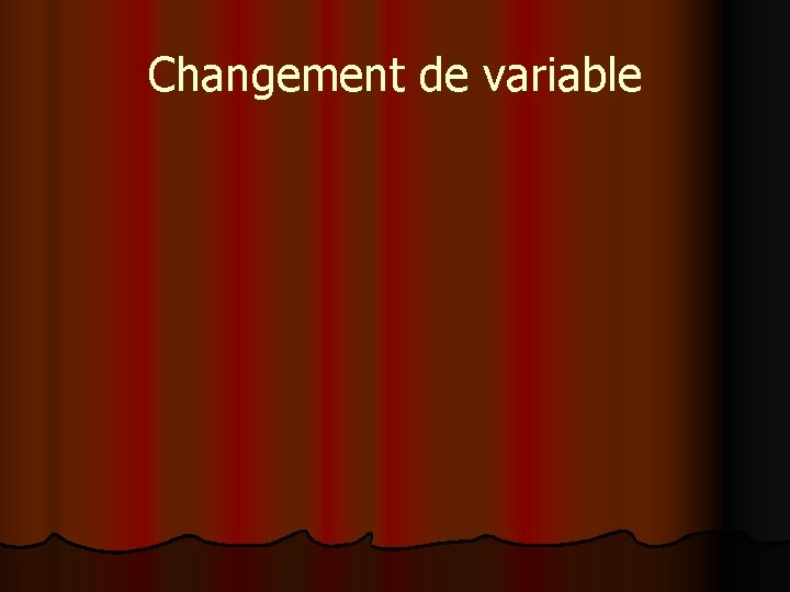 Changement de variable
