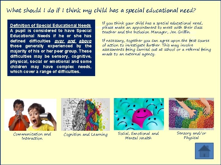 What should I do if I think my child has a special educational need?