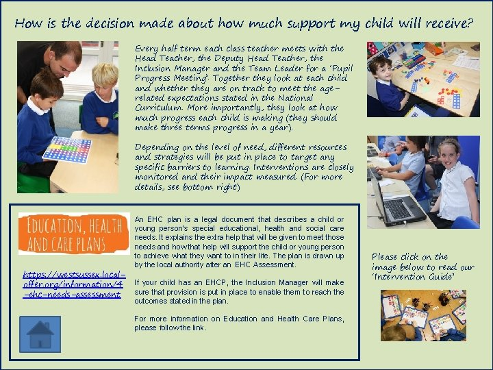 How is the decision made about how much support my child will receive? Every