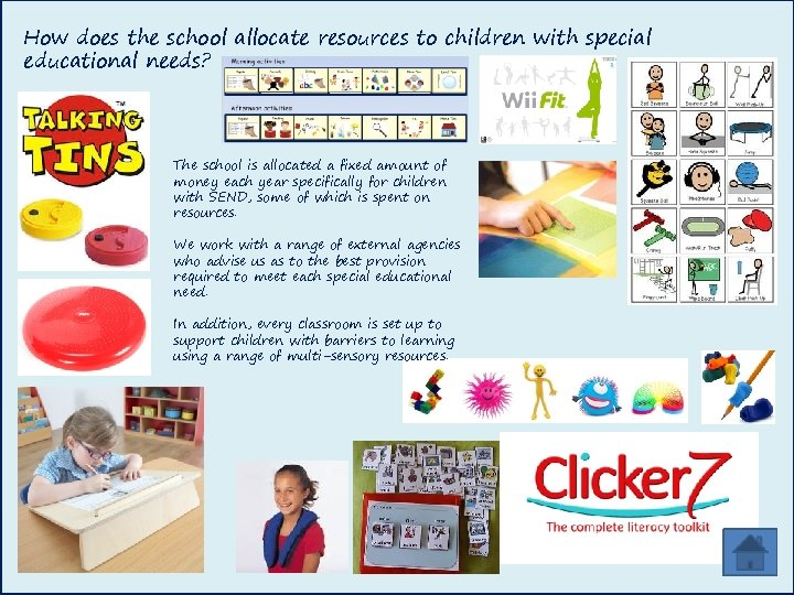 How does the school allocate resources to children with special educational needs? The school