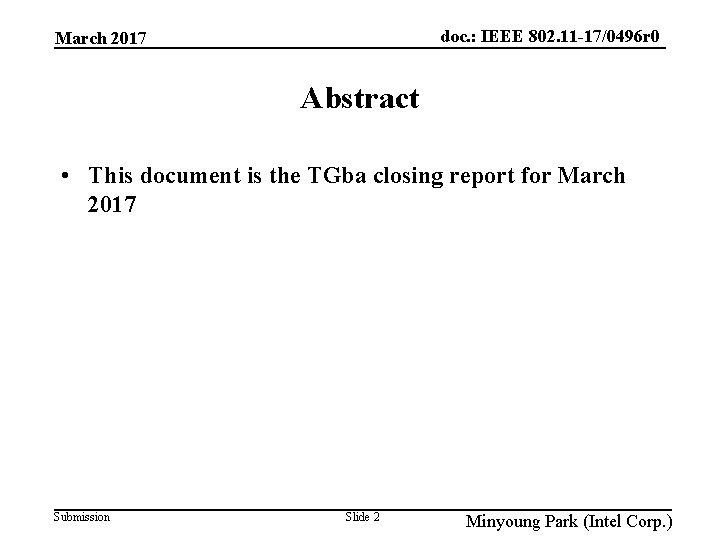 doc. : IEEE 802. 11 -17/0496 r 0 March 2017 Abstract • This document