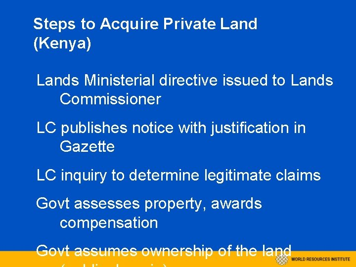 Steps to Acquire Private Land (Kenya) Lands Ministerial directive issued to Lands Commissioner LC