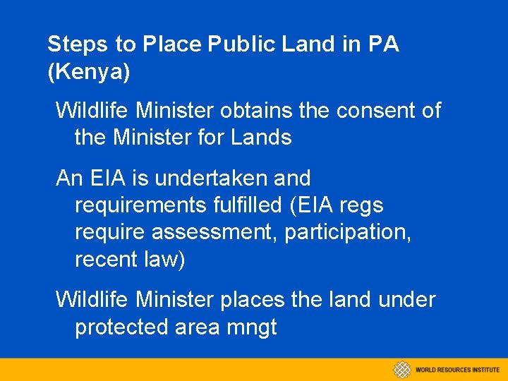 Steps to Place Public Land in PA (Kenya) Wildlife Minister obtains the consent of