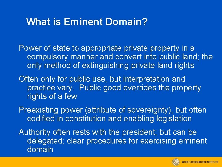 What is Eminent Domain? Power of state to appropriate private property in a compulsory