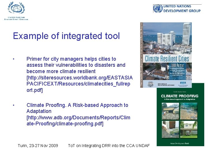 Example of integrated tool • Primer for city managers helps cities to assess their