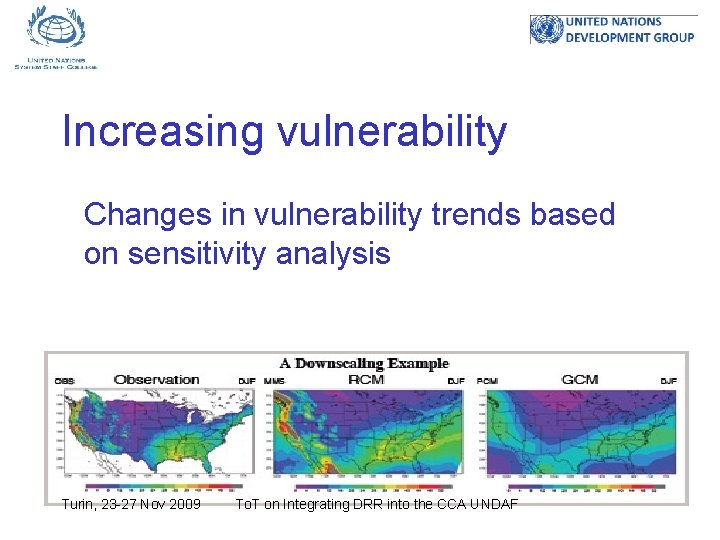 Increasing vulnerability Changes in vulnerability trends based on sensitivity analysis Turin, 23 -27 Nov
