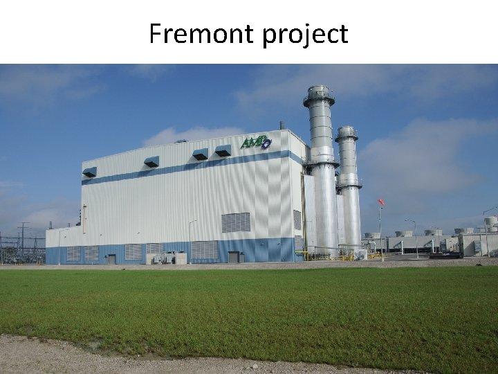 Fremont project