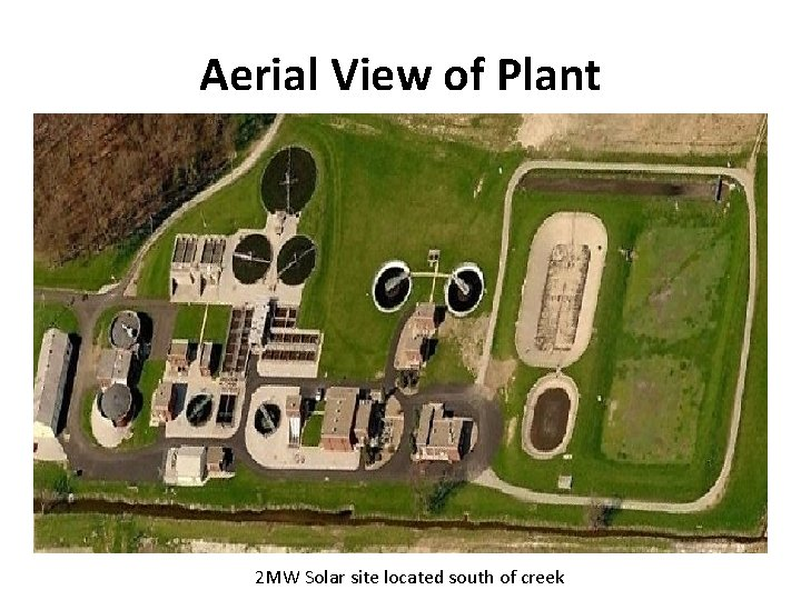 Aerial View of Plant 2 MW Solar site located south of creek