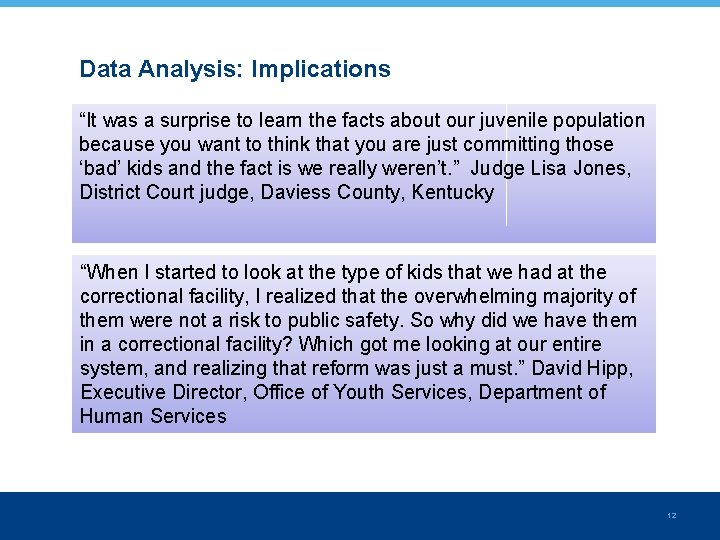 """Data Analysis: Implications """"It was a surprise to learn the facts about our juvenile"""