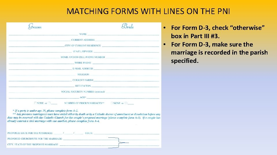 """MATCHING FORMS WITH LINES ON THE PNI • Form D-3, check """"otherwise"""" box in"""