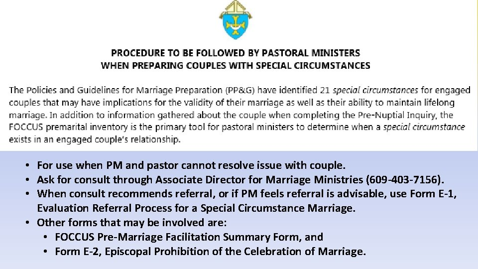 • For use when PM and pastor cannot resolve issue with couple. •