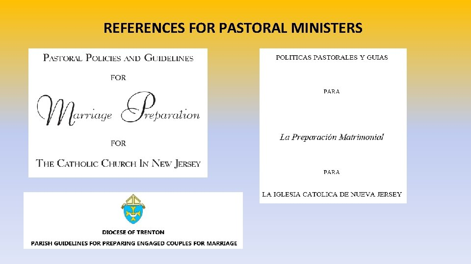 REFERENCES FOR PASTORAL MINISTERS