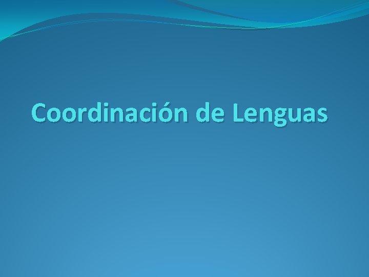 Coordinación de Lenguas