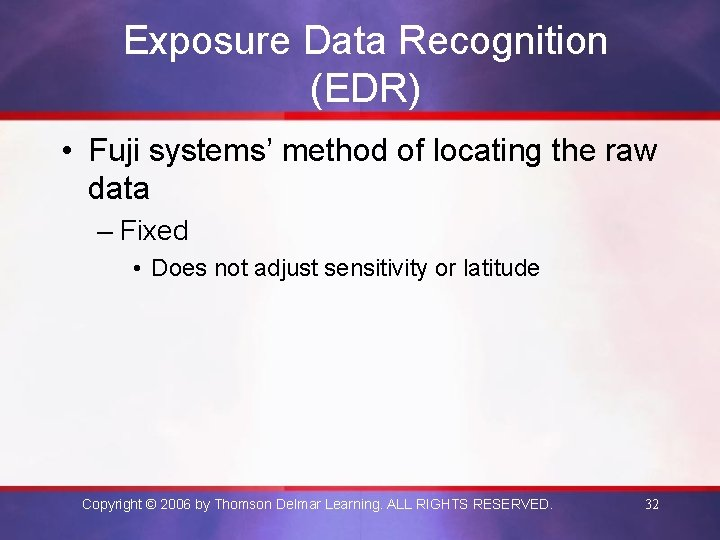 Exposure Data Recognition (EDR) • Fuji systems' method of locating the raw data –