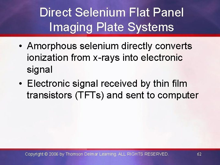 Direct Selenium Flat Panel Imaging Plate Systems • Amorphous selenium directly converts ionization from