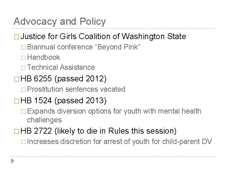 Advocacy and Policy � Justice for Girls Coalition of Washington State � Biannual conference