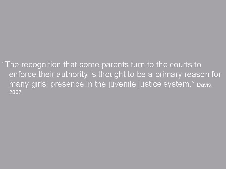 """""""The recognition that some parents turn to the courts to enforce their authority is"""