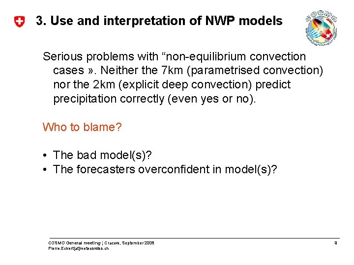 """3. Use and interpretation of NWP models Serious problems with """"non-equilibrium convection cases »"""