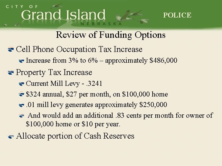POLICE Review of Funding Options Cell Phone Occupation Tax Increase from 3% to 6%