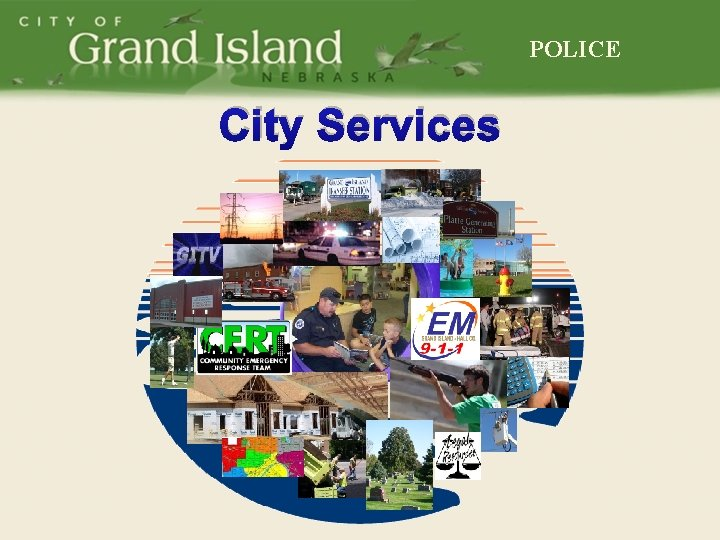 POLICE City Services