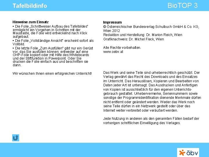 """Bio. TOP 3 Tafelbildinfo Hinweise zum Einsatz • Die Folie """"Schrittweiser Aufbau des Tafelbildes"""""""