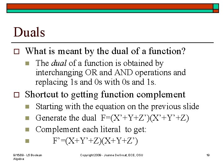 Duals o What is meant by the dual of a function? n o The