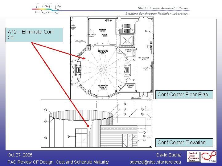 A 12 – Eliminate Conf Ctr Conf Center Floor Plan Conf Center Elevation Oct