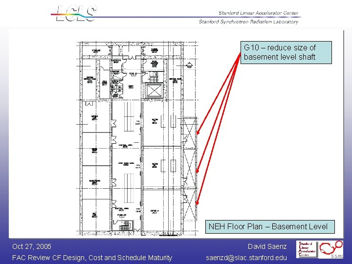 G 10 – reduce size of basement level shaft NEH Floor Plan – Basement