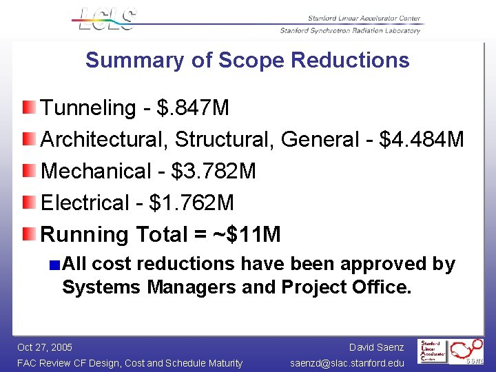Summary of Scope Reductions Tunneling - $. 847 M Architectural, Structural, General - $4.