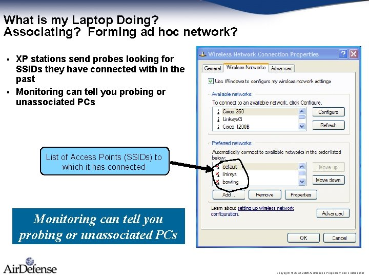 What is my Laptop Doing? Associating? Forming ad hoc network? XP stations send probes