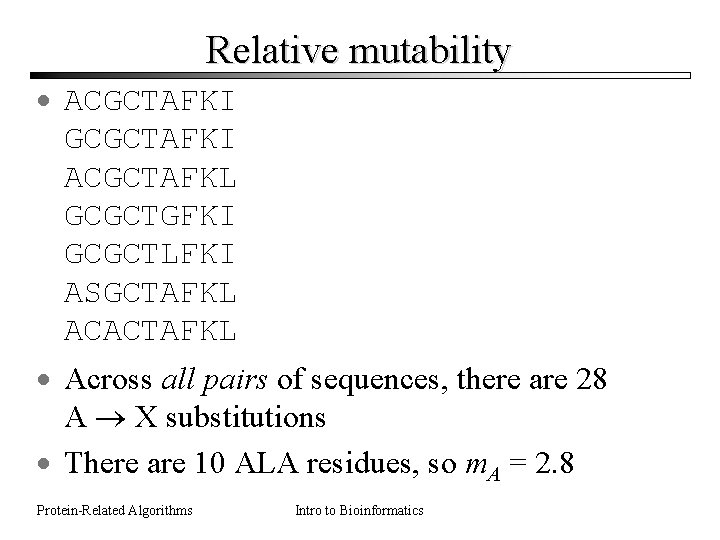 Relative mutability · ACGCTAFKI GCGCTAFKI ACGCTAFKL GCGCTGFKI GCGCTLFKI ASGCTAFKL ACACTAFKL · Across all pairs