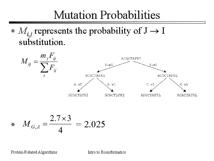 Mutation Probabilities · Mi, j represents the probability of J I substitution. · Protein-Related