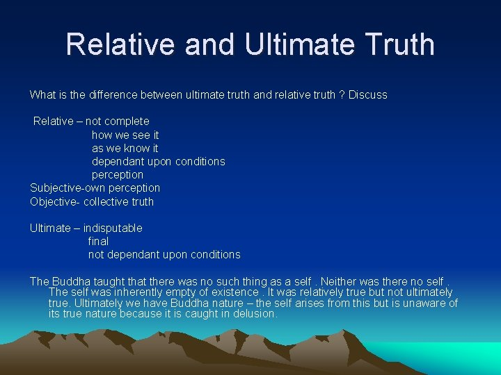 Relative and Ultimate Truth What is the difference between ultimate truth and relative truth