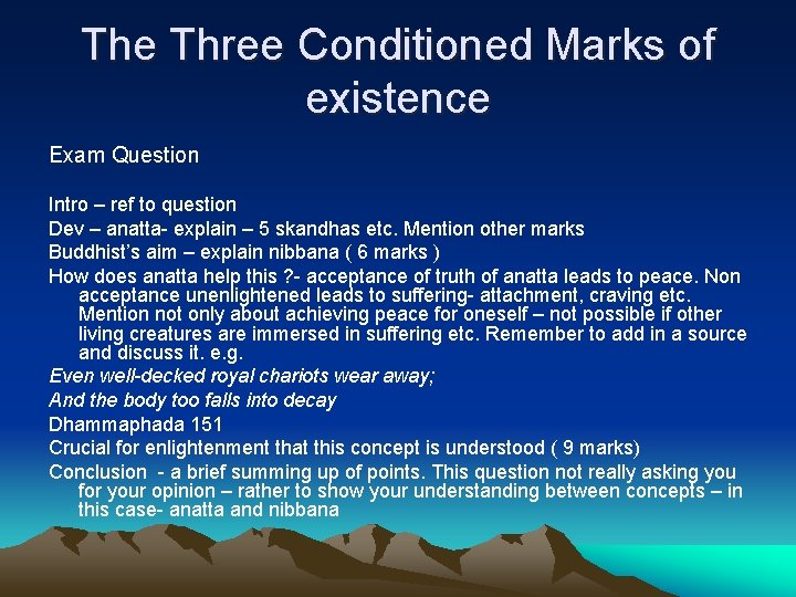 The Three Conditioned Marks of existence Exam Question Intro – ref to question Dev