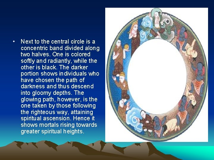 • Next to the central circle is a concentric band divided along two