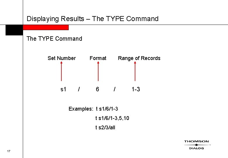 Displaying Results – The TYPE Command Set Number s 1 Format / 6 Range
