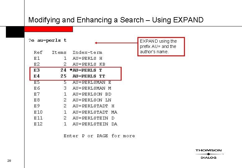 Modifying and Enhancing a Search – Using EXPAND ? e au=perls t Ref E