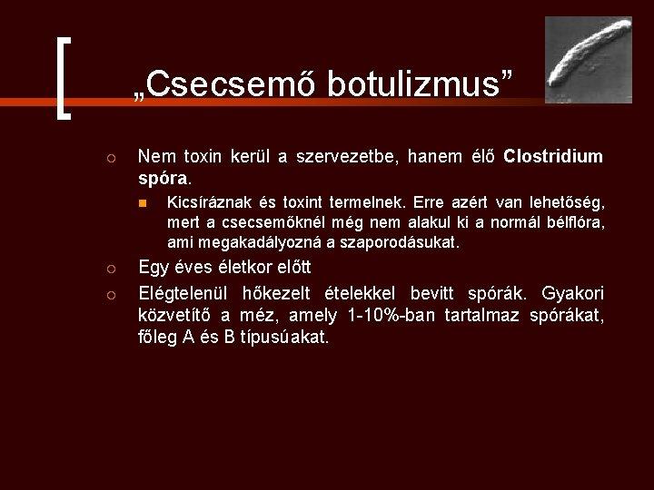 látás a botulizmus után)