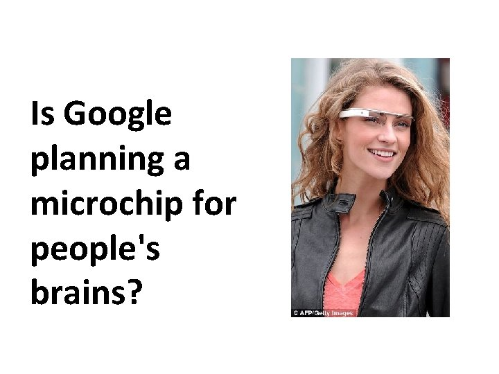 Is Google planning a microchip for people's brains?