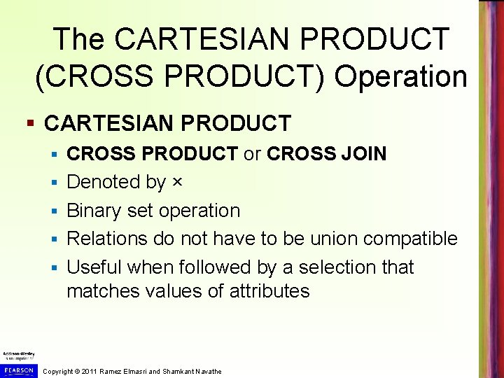 The CARTESIAN PRODUCT (CROSS PRODUCT) Operation § CARTESIAN PRODUCT § § § CROSS PRODUCT