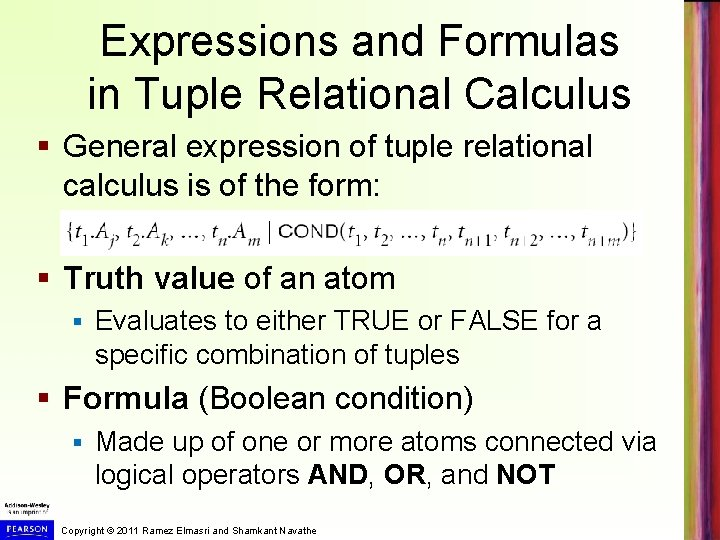Expressions and Formulas in Tuple Relational Calculus § General expression of tuple relational calculus