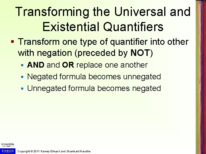 Transforming the Universal and Existential Quantifiers § Transform one type of quantifier into other