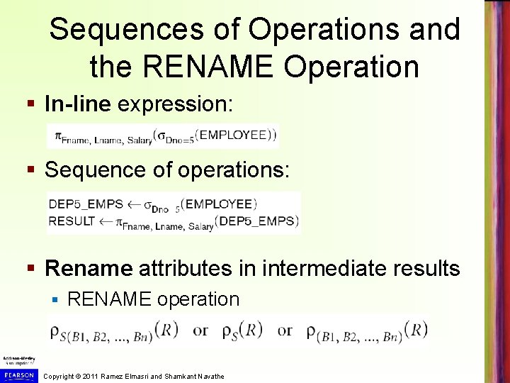 Sequences of Operations and the RENAME Operation § In-line expression: § Sequence of operations: