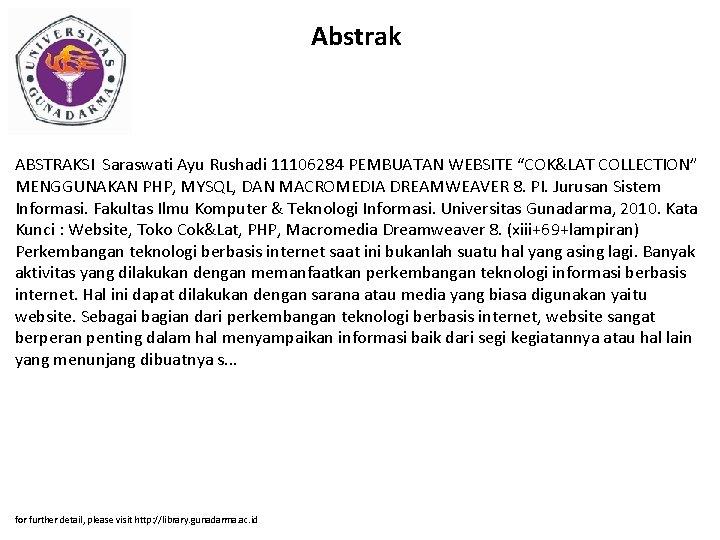 """Abstrak ABSTRAKSI Saraswati Ayu Rushadi 11106284 PEMBUATAN WEBSITE """"COK&LAT COLLECTION"""" MENGGUNAKAN PHP, MYSQL, DAN"""