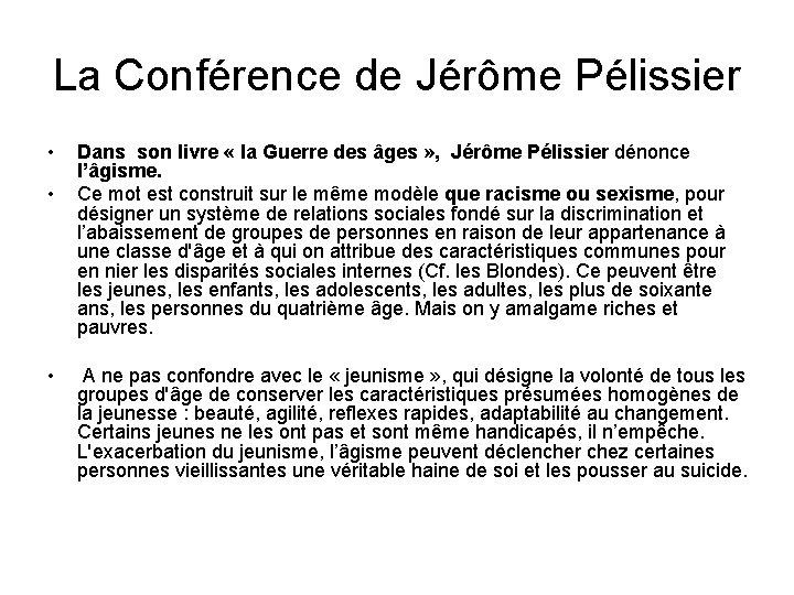 La Conférence de Jérôme Pélissier • • • Dans son livre « la Guerre