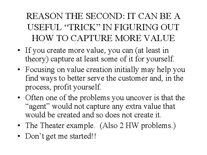 """REASON THE SECOND: IT CAN BE A USEFUL """"TRICK"""" IN FIGURING OUT HOW TO"""