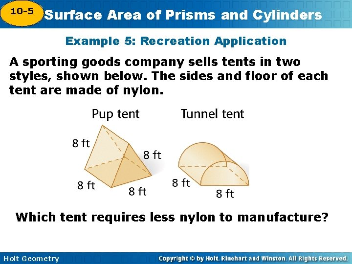 10 -5 Surface Area of Prisms and Cylinders 10 -4 Example 5: Recreation Application