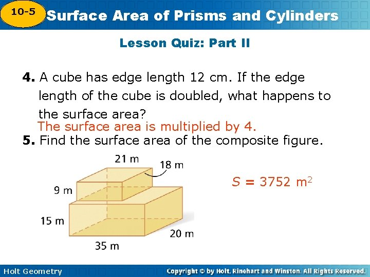 10 -5 Surface Area of Prisms and Cylinders 10 -4 Lesson Quiz: Part II