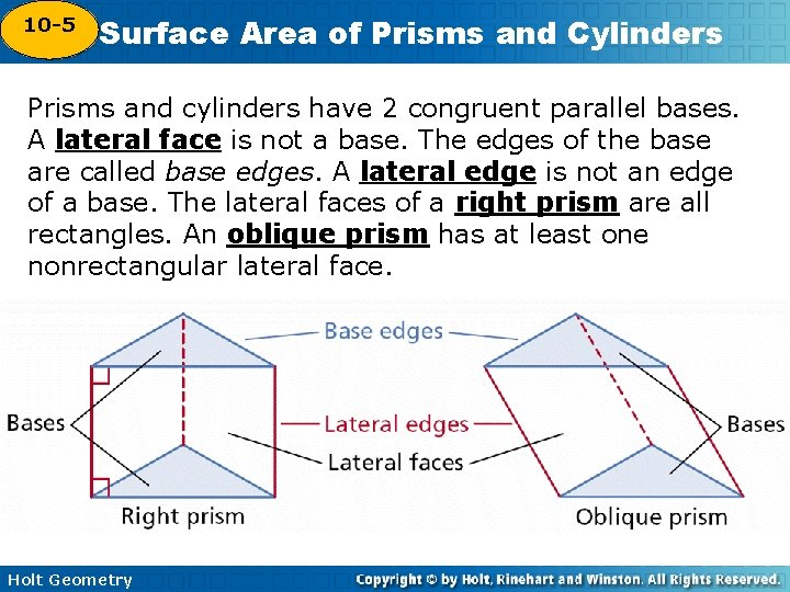 10 -5 Surface Area of Prisms and Cylinders 10 -4 Prisms and cylinders have